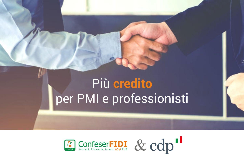 Cassa Depositi e Prestiti e Confeserfidi: più credito per i professionisti e le piccole e medie imprese italiane.