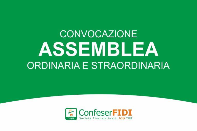 CONVOCAZIONE ASSEMBLEA ORDINARIA E STRAORDINARIA