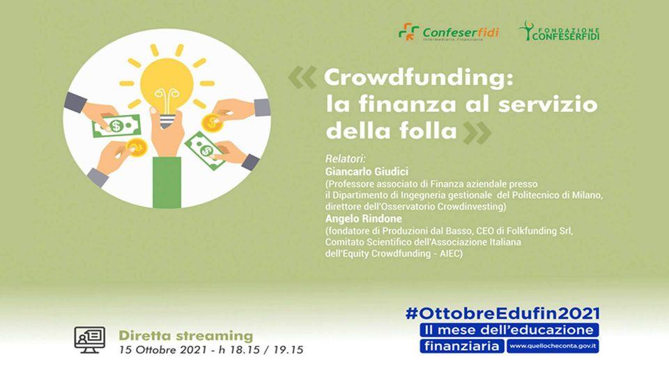 Fondazione Confeserfidi e Edufin: Crowdfunding e finanza al servizio della folla